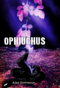 "Book cover ""Ophiuchus"""