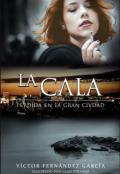 """Cubierta del libro """"La Cala: Perdida en la gran ciudad"""""""