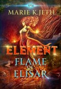 "Book cover ""Element. Flame of Elisar"""