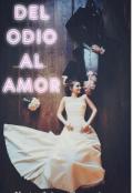 """Cubierta del libro """"Del Odio Al Amor"""""""