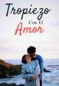 """Cubierta del libro """"Tropiezo Con El Amor"""""""