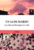 """Cubierta del libro """"Un 12 de marzo"""""""