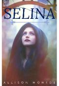 """Cubierta del libro """"Selina."""""""