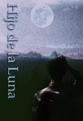 """Cubierta del libro """"Hijo de la Luna"""""""