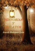 """Cubierta del libro """"Historias Y Relatos"""""""