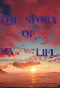 """Book cover """"The story of my life"""""""