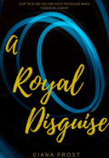 "Book cover ""A Royal Disguise """