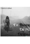 """Cubierta del libro """"En Busca De Mi Destino"""""""