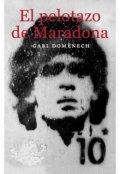 """Cubierta del libro """"El pelotazo de Maradona"""""""