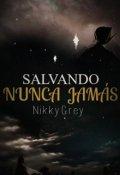 """Cubierta del libro """"Salvando Nunca Jamás"""""""