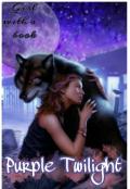 """Обложка книги """"Purple Twilight/лиловые сумерки"""""""