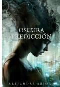 """Cubierta del libro """"Oscura Predicción"""""""