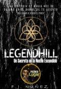 """Cubierta del libro """"Legendhill """"Un Secreto en la noche escondido"""""""""""