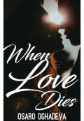 "Book cover ""When Love Dies """