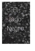 """Cubierta del libro """"El lago negro"""""""