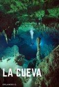 """Cubierta del libro """"La Cueva"""""""