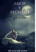 """Cubierta del libro """"Amor y Rechazo Saga Alphas #1"""""""