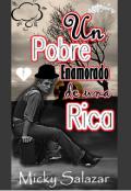 """Cubierta del libro """"Un Pobre enamorado de una Rica"""""""