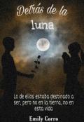 """Cubierta del libro """"Detrás de la luna"""""""