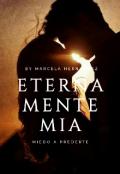 """Cubierta del libro """"Eternamente Mía: Miedo A Perderte"""""""