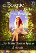 """Cubierta del libro """"El Bosque de las Almas Perdidas"""""""