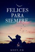"""Cubierta del libro """"Felices Para Siempre """""""