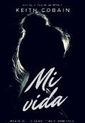 """Cubierta del libro """"Mi Vida Vol. 1 (trilogía 3 Hombres) Editando"""""""