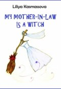 """Book cover """"My Mother-In-Law Is a Witch (short story)"""""""