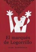 """Cubierta del libro """"El marqués de Logorrillo"""""""