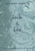 """Book cover """"Ink and Ice (the Saiopia Chronicles, Book One)"""""""