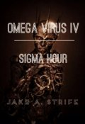 "Book cover ""Omega Virus: Sigma Hour (book 4)"""