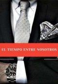 """Cubierta del libro """"El tiempo entre nosotros"""""""