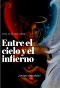 """Cubierta del libro """"Entre el cielo y el infierno (nada es lo que parece)"""""""