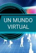 """Cubierta del libro """"Un mundo virtual"""""""