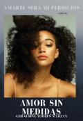 """Cubierta del libro """"Amor Sin Medidas"""""""
