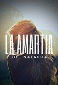 """Cubierta del libro """"La Amartia de Natasha"""""""