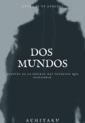 """Cubierta del libro """"Dos Mundos"""""""