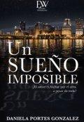 """Cubierta del libro """"Un sueño imposible """""""