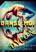"""Cubierta del libro """"Danse Moi, Dycon"""""""