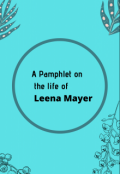 """Book cover """"A Pamphlet on the life of Leena Mayer by herself"""""""
