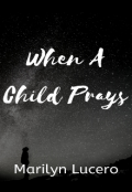 "Book cover ""When A Child Prays"""