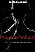 "Cubierta del libro ""Proyecto ""milord"" (serie: Acuerdos Matrimoniales 03)"""