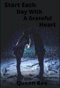 "Обложка книги ""Start Each Day With a Grateful Heart"""