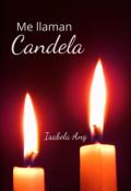 """Cubierta del libro """"Me llaman ¡candela! """""""