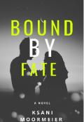 """Обложка книги """"Bound by fate"""""""