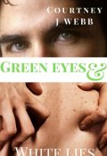 "Book cover ""Green Eyes & White Lies"""
