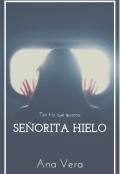 """Cubierta del libro """"Señorita Hielo"""""""