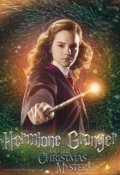 "Обложка книги ""Hermione Granger and the Christmas Mystery"""