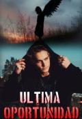 """Cubierta del libro """"Ultima Oportunidad"""""""