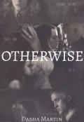 "Обложка книги ""Otherwise """